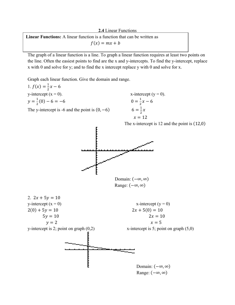 2.4 Linear Functions The Graph Of A Linear Function Is A
