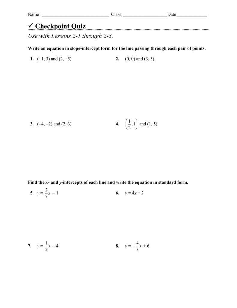 Checkpoint Quiz Use With Lessons 2-1 Through 2-3.
