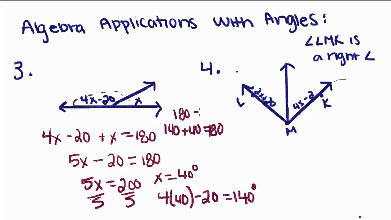 Geometry - 1 - Algebra Applications With Angles