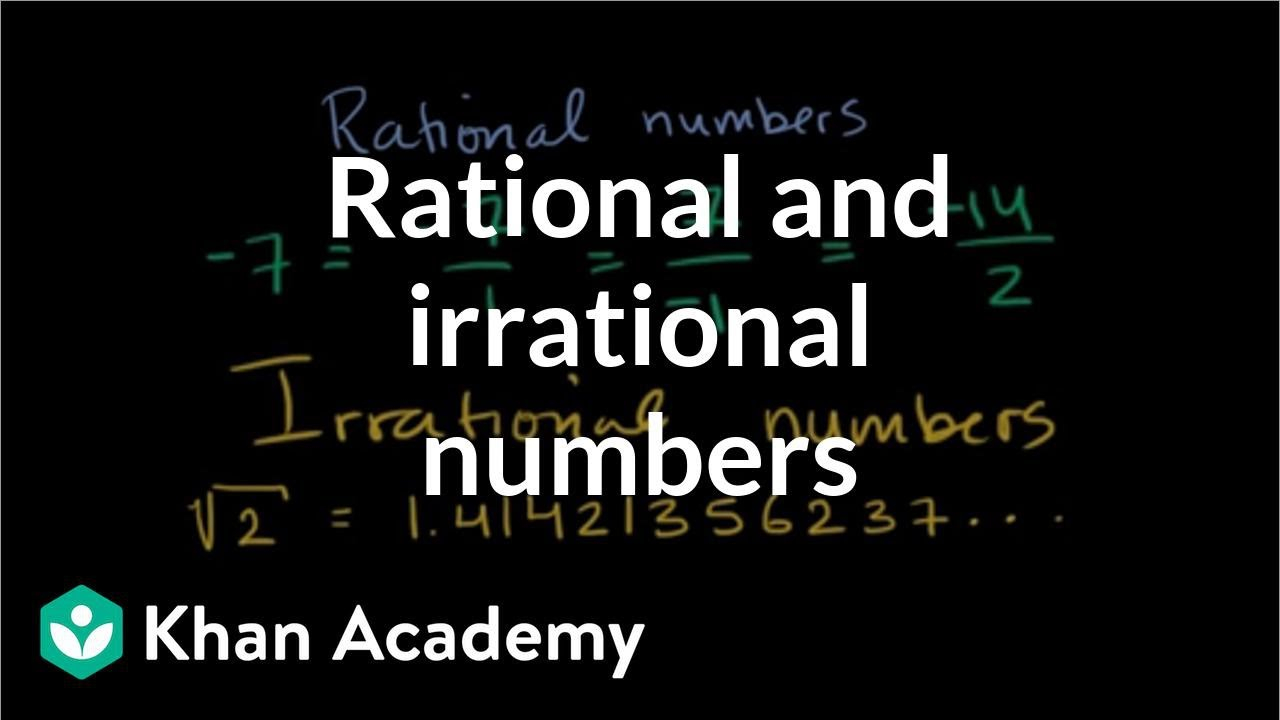 Intro To Rational & Irrational Numbers | Algebra (Video