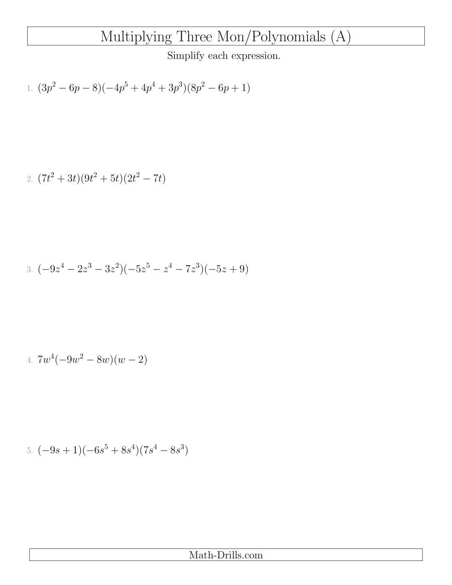 Multiplying Monomials And Polynomials With Three Factors (A)