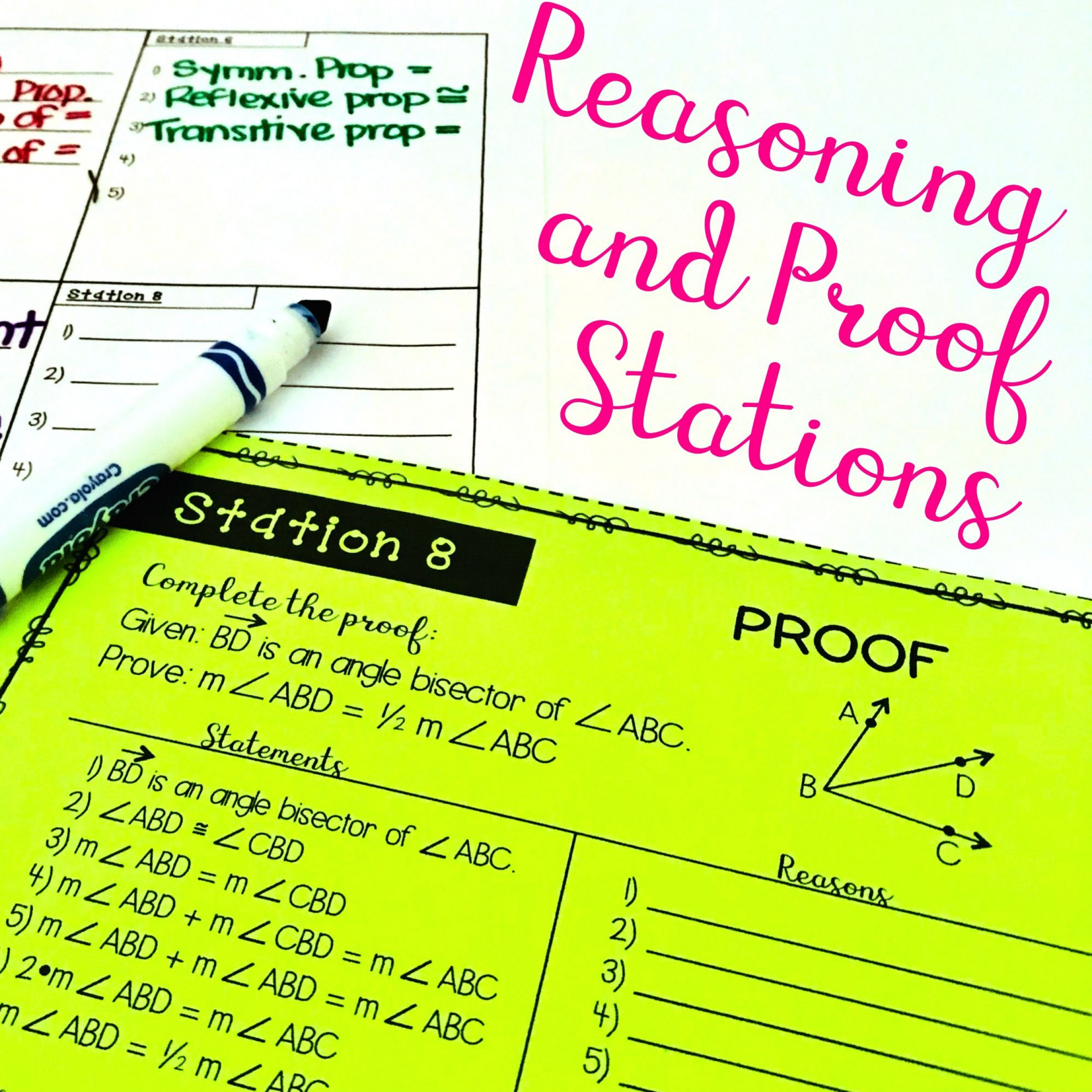 Geometry Reasoning And Proofs Stations Avtivity. Includes