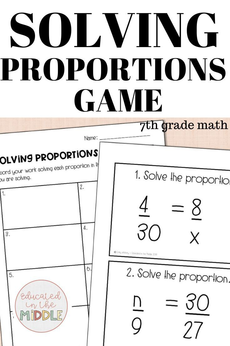 Solving Proportions Game; Solving For X 7Th Grade Math