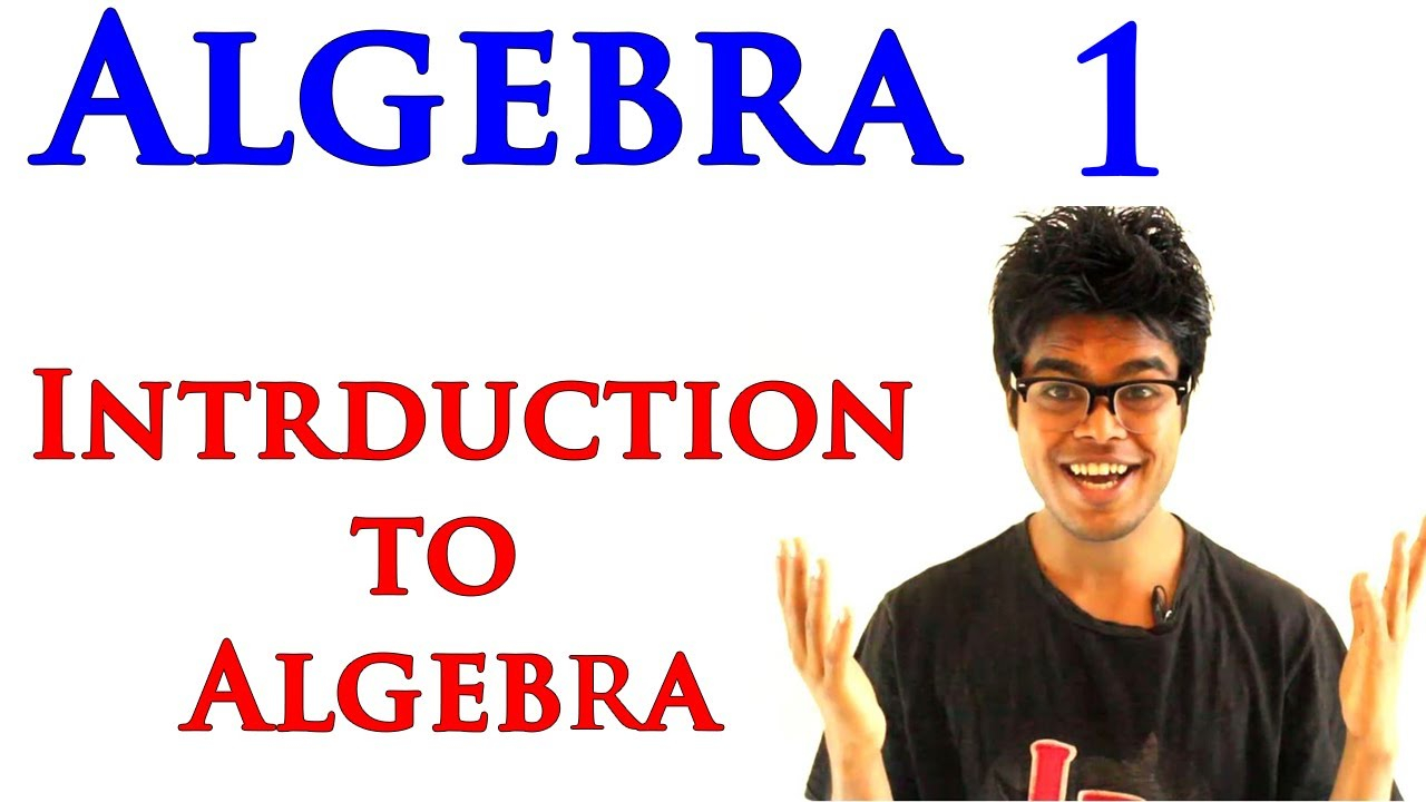 Algebra 1 Lessons 1.1 - What Are Variables And Expressions   Algebra 1 For  Beginners